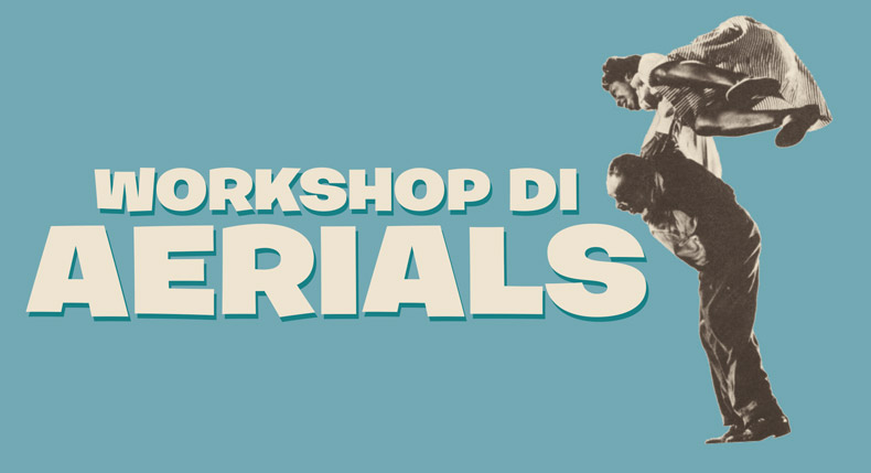 Workshop di Aerials