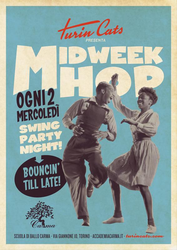 MidWeek Hop - Swing Night Torino - Accademia Carma