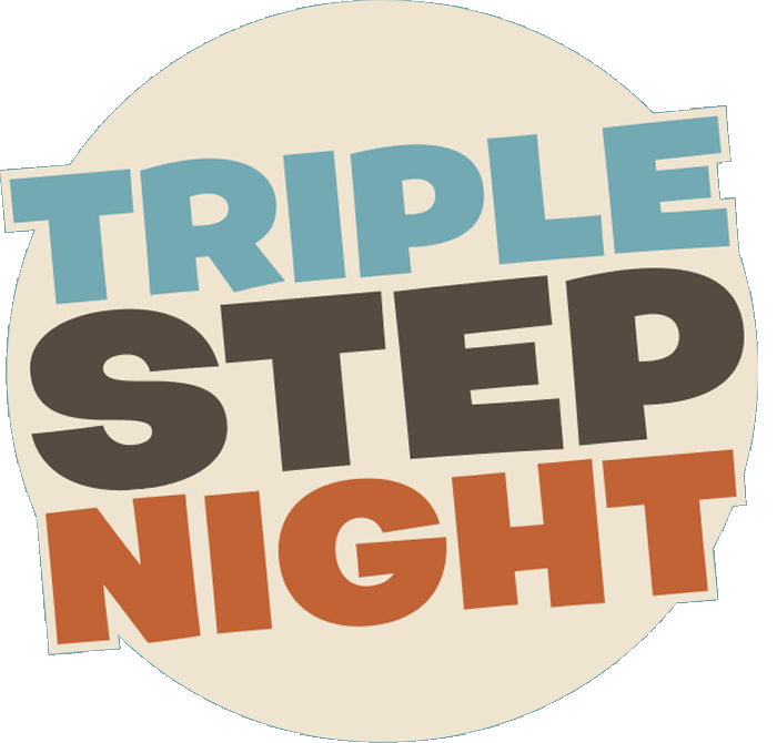 Triple Step Night