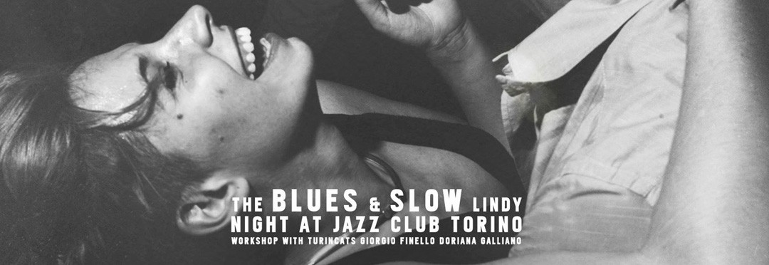 THE BLUES and SLOW LINDY NIGHT @ JCT