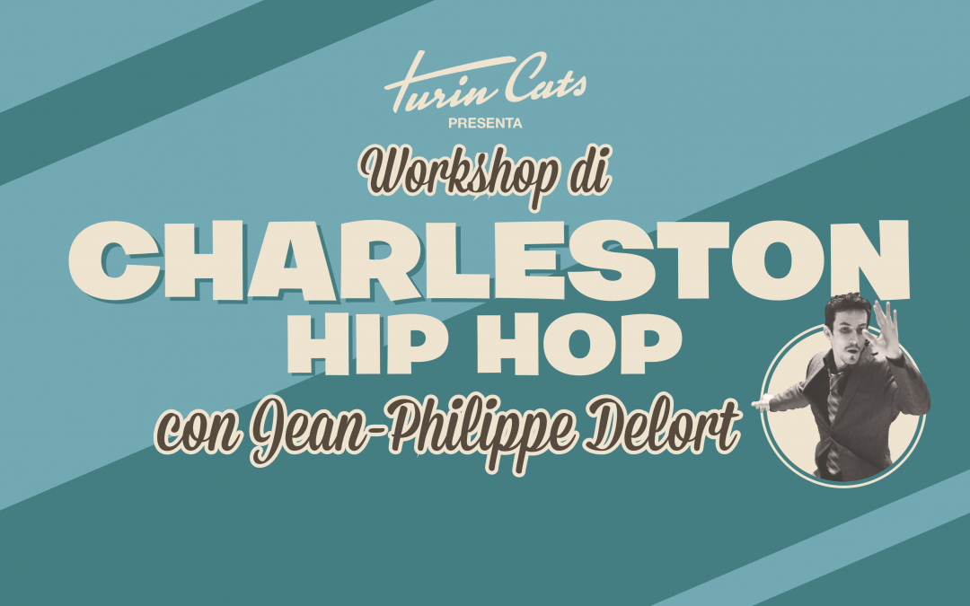 Hip Hop Swing e Charleston con Jean-Philippe Delort!!